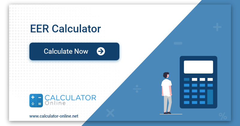Eer Calculator To Know Your Estimated Energy Requirement